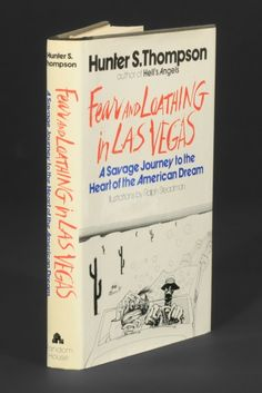 Fear and Loathing in Las Vegas - on the must read list