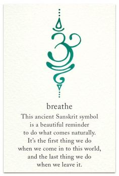 Breathe This Ancient Sanskrit Symbol Is a Beautiful Reminder to Do What Comes Na… Tattoo quates – Top Fashion Tattoos Future Tattoos, New Tattoos, Body Art Tattoos, Small Tattoos, Tatoos, Yoga Tattoos, Tattoo Drawings, Thumb Tattoos, Tattoo Sketches