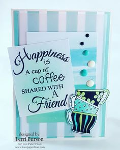 Waving My Wand: Coffee and Friends with TPD Stamps plus Blog Candy!
