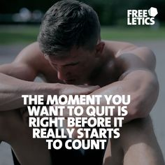 Every time you think about quitting just remember the last time you wanted to quit and didn't. Ask yourself if it would have been worth it to quit back then. If it would not have been don't quit now either. ►►► www.frltcs.com/Athlete