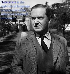 """Christianity or Chaos: The life-changing choice of Evelyn Waugh. """"You have no idea how much nastier I would be if I was not a Catholic. Without supernatural aid I would hardly be a human being. Jane Bown, Learning Log, Friends Of The Library, Brideshead Revisited, Evelyn Waugh, Community Library, Famous Author Quotes, Writers And Poets, American English"""