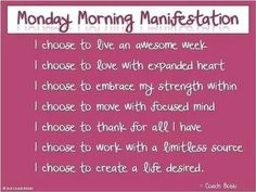 Monday morning manifestation