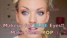 Makeup for BLUE Eyes - Make Your Blue Eyes POP (Peach and Copper tutorial)