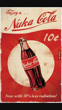 Cola Posters - Created by Dylan West These posters and more are available for sale at Dylan's Etsy Shop.Nuka Cola Posters - Created by Dylan West These posters and more are available for sale at Dylan's Etsy Shop. Fallout Art, Fallout Posters, Fallout New Vegas, Fallout Nuka Cola, Gaming Posters, Fallout Theme, Fallout Props, Nuka Cola Poster, Video Game Posters