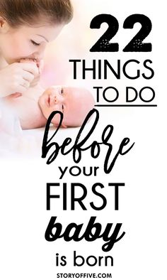 22 things to do before your first baby is born. Click to read or pin and save for later. #ad #backtobabybasics
