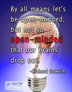 Our brains drop out | http://quotealive.com/funny-quote/our-brains-drop-out/