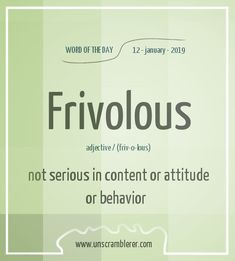 Todays is: Frivolous The synonyms for this word are Some would even go as far as to call Fridays the most frivolous of days :D Interesting English Words, Unusual Words, Rare Words, Learn English Words, Unique Words, New Words, Big Words To Use, Weird Words, English Vocabulary Words