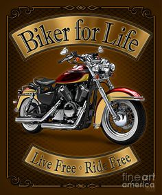 Biker For Life Art Print by JQ Licensing. All prints are professionally printed, packaged, and shipped within 3 - 4 business days. Choose from multiple sizes and hundreds of frame and mat options. Harley Davidson Kunst, Harley Davidson Posters, Harley Davidson Images, Harley Davidson Wallpaper, Davidson Bike, Classic Harley Davidson, Harley Davidson Motorcycles, Biker Quotes, Motorcycle Quotes