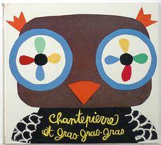 Chantepierre et Gras-Gras-Gras, 1973. Pierre Gamarra & Rene Moreu