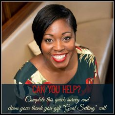 """Can you help me?   I would love it if you could complete the survey below and claim your free """"Goal Setting Call"""" as your gift for helping me.  2015 is going to be a total game-changer for women. If you are set up and ready to  catch the wave of success then I want to be there by your side supporting you.   https://www.surveymonkey.com/s/DGDTB2C  Then book your free one-to-one call with me by sending me an email """"Tracy@stilettomillionaires.co.uk""""  BIG thank you for helping me"""