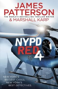 NYPD Red 4 by James Patterson and Marshall Karp