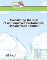 Calculating the ROI of an Employee Performance Management Solution | Employee Performance | SilkRoad