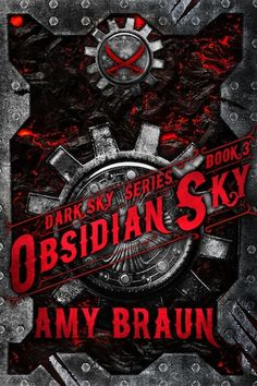 Book Cover Reveal @ The Indigo Quill: Obsidian Sky (Dark Sky #3) by Amy Braun
