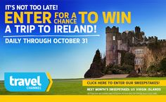 Enter every day through Oct. 31 for a chance to win a trip for 2 to Ireland