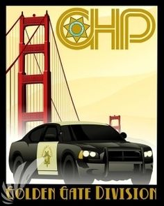 California Highway Patrol – CHP – Golden Gate if we go there instead of la