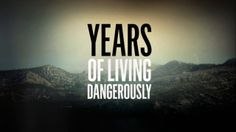 SHOWTIME | Years of Living Dangerously