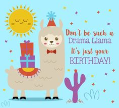 Ideas About Free Ecards Happy Birthday Jpg 236x214 Llama Drama Girl