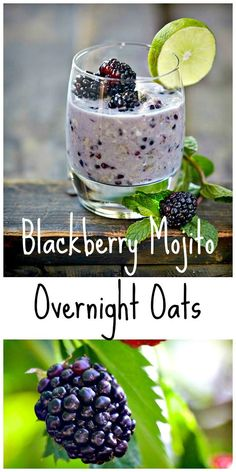 Blackberry Mojito Overnight Refrigerator Oats from OATrageous Oatmeals | Healthy Slow Cooking
