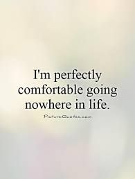 Image result for comfortable life