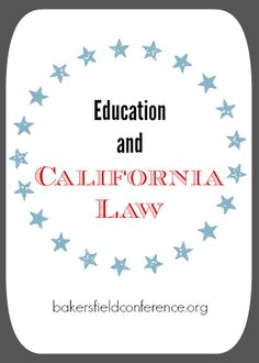 Bakersfield Home Education Conference: Education and California Law:Introducing Brad Dacus