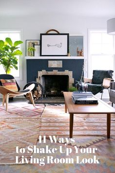 11 Ways to Shake Up Your Living Room Look | Apartment Therapy