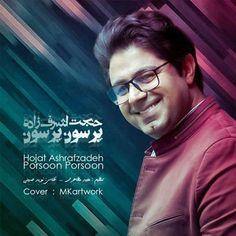 دانلود آهنگجدیدحجت اشرف زادهبا نامپرسون پرسون Download New SongBy Hojjat AshrafzadehCalledPorsoon Porsoon