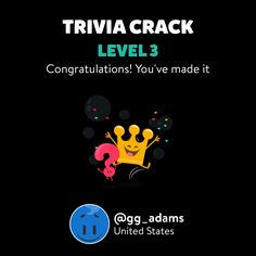 @gg_adams just leveled up to Lv. 3 on Trivia Crack!