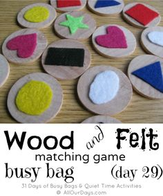 Wood and felt matching game - Preschoolers and older kids can turn the discs over and use this as an individual or group memory game. Use different textures for visually impaired children. *repinned by WonderBaby.org