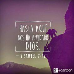 """Todo lo que tengo y lo que soy es gracias a la ayuda de Dios. — «Luego Samuel tomó una piedra grande y la colocó entre las ciudades de Mizpa y Jesana. La llamó Ebenezer (que significa """"la piedra de ayuda"""") porque dijo: «¡Hasta aquí el Señor nos ha ayudado!». —1 Samuel 7:12"""