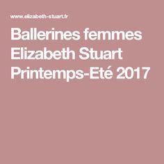 Ballerines femmes Elizabeth Stuart Printemps-Eté 2017