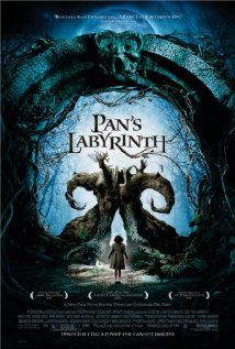 Pan's Labyrinth (2006) ** need to watch this movie ~ n the fascist Spain of 1944, the bookish young stepdaughter of a sadistic army officer escapes into an eerie but captivating fantasy world.  Director & Writer was Guillermo del Toro.
