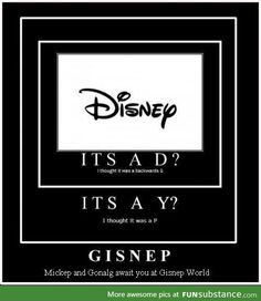 Didney worl? What if didney worl and Gisnep World are the SAME THING. Mind=blown.