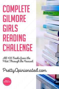 Want to do the Gilmore Girls Reading Challenge? Here is every single one of the 408 books from the pilot through the revival, including many that aren't on other lists (and excluding the one that doesn't actually exist). Enjoy!