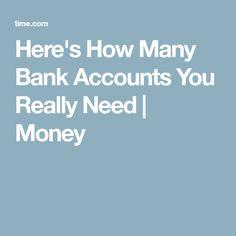 Here's How Many Bank Accounts You Really Need | Money