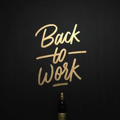 Back to work lettering by Jonathan Faust (@jonathanfaust) • Instagram photos and videos