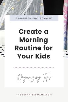 Learn how to create a morning routine for kids shared by The Organized Kids. Plus you can download the free morning routine checklist! Morning Routine Chart, Morning Routine Kids, Morning Routine Checklist, Kids Bedroom Organization, Playroom Organization, Organizing, Daily Schedule Kids, Small Playroom, Time Management Skills