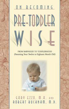 On Becoming Pre-Toddlerwise: - Gary Ezzo & Robert Bucknam |...: On Becoming Pre-Toddlerwise: - Gary Ezzo & Robert Bucknam |… #Parenting