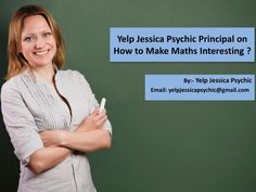 yelp jessica psychic Say Science is a subject that requires uncommon thought to the understudy. yelp jessica psychic suggest to the all student for more effort in education because science is a tuff subject. For getting more score in exam you need more effort and proper guide line.\nFor more update about yelp jessica psychic and his guideline click here… https://yelpjessicapsychic.wordpress.com/\n