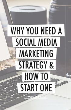 Why you need a social media marketing strategy and how to start one, advertising, start up, business ideas.