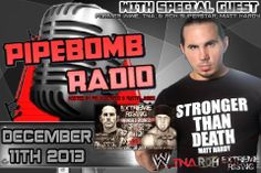 """TONIGHT'S (12/11/13) guest on Pipebomb Radio at 10pm Central/ 8pm West Coast is former WWE, TNA, and ROH Superstar... Matt Hardy! Definitely going to be a excellent show where we will be talking so much about his great career in professional wrestling, plus his match agaisnt """"The Southern Stomper"""" Luke Hawx at Extreme Rising on Saturday December 28th!"""