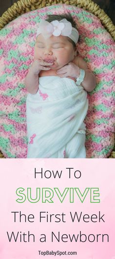 Baby almost here? Pin for your guide on How to Survive The First Week (and beyond) With a Newborn. You'll be so glad you read these awesome newborn tips and ideas before baby comes!