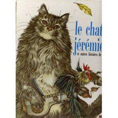 Le Chat Jérémie - Et Autres Histoires De Chat de