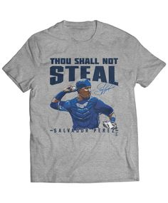 Salvador Perez is my favorite KC Royals player! When I go to my next Kansas City baseball game, this will be part of my outfit for sure :) Thou Shal Not Steal!! http://www.fanprint.com/products/thou-shall-not-steal-2?s=2&utm_source=pinterest&utm_medium=clicks&utm_campaign=C554224366582418270&utm_content=royals