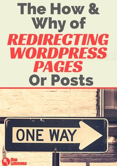 Learn how and why you can redirect pages and posts in WordPress to solve problems move files, change addresses and more #wordpress #plugins