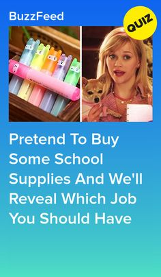 b24598793 Pretend To Buy Some School Supplies And We'll Reveal Which Job You Should  Have