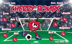 Cherry Bombs B51954  digitally printed vinyl soccer sports team banner. Made in the USA and shipped fast by BannersUSA.  You can easily create a similar banner using our Live Designer where you can manipulate ALL of the elements of ANY template.  You can change colors, add/change/remove text and graphics and resize the elements of your design, making it completely your own creation.
