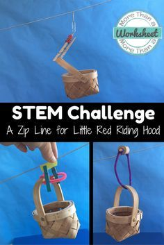 Fairy Tale STEM Zip Line: Construct a zip line for Little Red Riding Hood that…