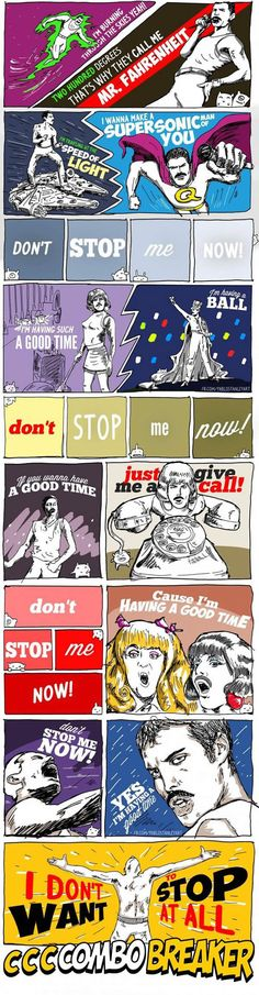Continued- Dont Stop Me Now by Queen illustrated. Paul Stanley