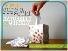 How to cure a cold naturally and quickly