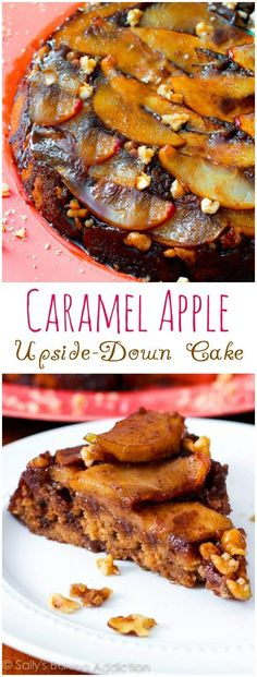 Caramel Apple Upside-Down Cake Recipe - so much flavor in every bite!